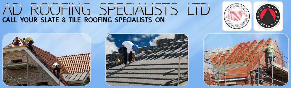 Welcome To Ad Roofing Specialist Ltd Slating Amp Tiling